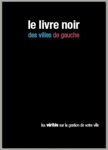 """""""Le livre noir des villes de gauche"""" de l'UMP"""